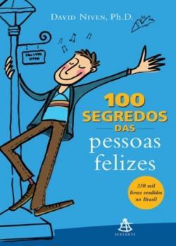 100 segredos das pessoas felizes – David Niven