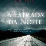 A Estrada da Noite – Joe Hill
