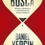 A busca – Daniel Yergin