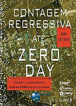 Contagem Regressiva até Zero Day – Kim Zetter