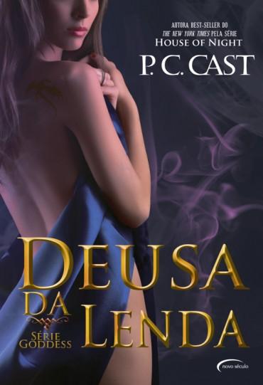 Deusa da Lenda – Goddess Vol 7 – P.C. Cast