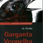 Garganta Vermelha – Harry Hole Vol. 3 – Jo Nesbo