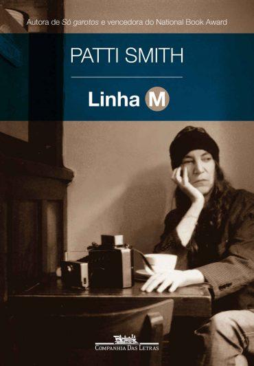 Linha M – Patti Smith