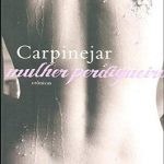 Mulher Perdigueira – Fabricio Carpnejar