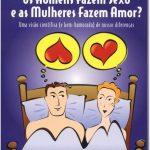 Por que os Homens Fazem Sexo e as Mulheres Fazem Amor? – Allan Pease e Barbara Pease
