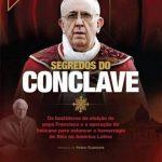 Segredos do Conclave – Gerson Camarotti