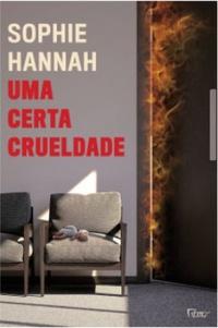 Uma Certa Crueldade – The Spilling 7 – Sophie Hannah