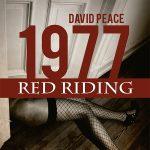 1977 – Red Riding Vol 02 – David Peace