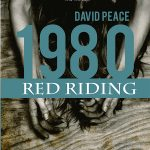 1980 – Red Riding Vol 03 – David Peace