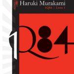 1Q84 – Volume 1 – Haruki Murakami