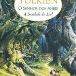 A Sociedade do Anel – O Senhor dos Anéis Vol.1 – J.R.R. Tolkien