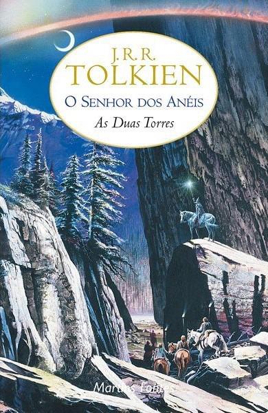 As Duas Torres – O Senhor Dos Anéis Vol. 2 – J.R.R. Tolkien