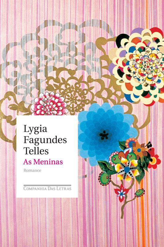 As Meninas – Lygia Fagundes Telles