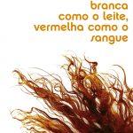 Branca Como o Leite, Vermelha Como o Sangue – Alessandro D'Avenia