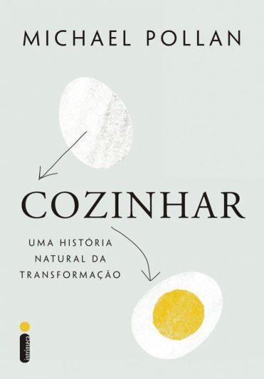 Cozinhar – Michael Pollan