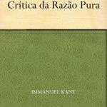 Crítica da Razão Pura – Immanuel Kant