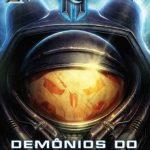 Demônios do Paraíso – Starcraft ll Volume 01 – William C. Dietz