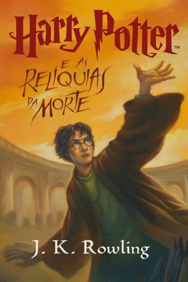 Harry Potter e as Relíquias da Morte – Volume 7 – J.K. Rowling
