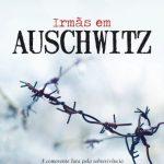 Irmãs em Auschwitz – Rena Kornreich Gelissen