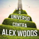 O Universo Contra Alex Woods – Gavin Extence
