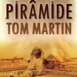 Pirâmide – Tom Martin