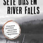 Sete Dias em River Falls – Alexis Aubenque