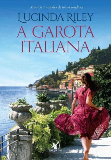 A Garota Italiana – Lucinda Riley