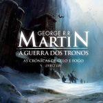 A Guerra dos Tronos – As Crônicas de Gelo e Fogo – Volume 1 – George R. R. Martin