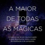 A Maior de Todas as Mágicas – James R. Doty