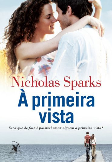 À Primeira Vista – Nicholas Sparks