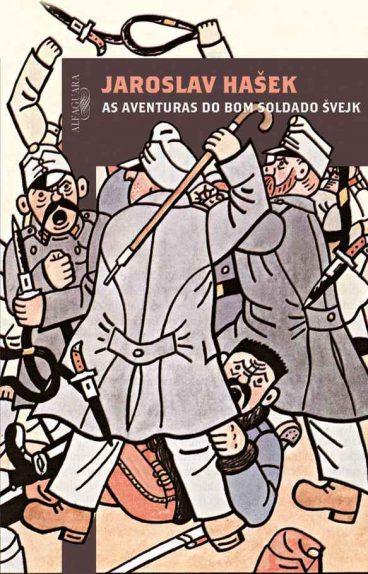 As Aventuras do Bom Soldado Svejk – Jaroslav Hasek