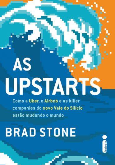 As Upstarts – Brad Stone