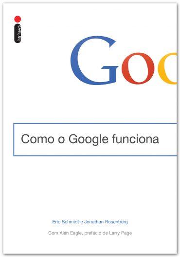 Como o Google Funciona – Eric Schmidt