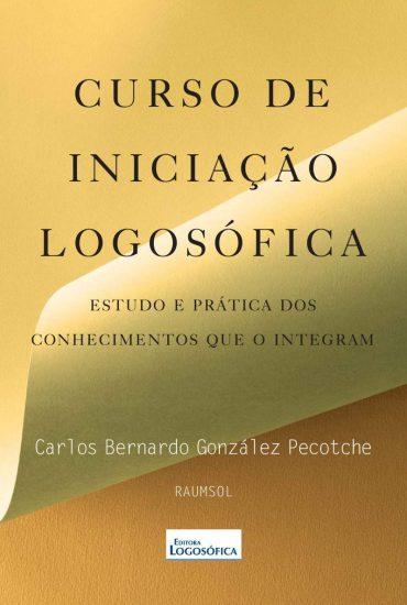 Curso de Iniciação Logosófica – González Pecotche