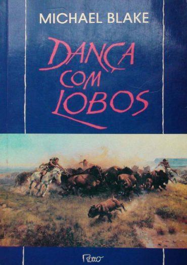 Dança com Lobos – Michael Blake