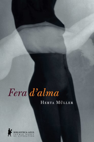 Fera d'Alma – Herta Müller