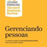 Gerenciando Pessoas – Harvard Business Review