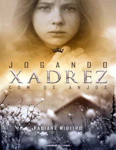 Jogando Xadrez Com os Anjos – Fabiane Ribeiro