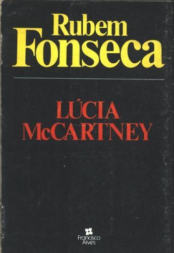Lúcia McCartney – Rubem Fonseca