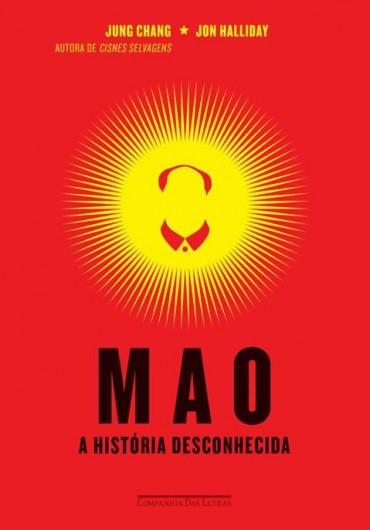 Mao: A história desconhecida – Jung Chang