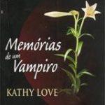 Memórias de um Vampiro – Kathy Love