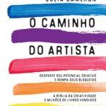 O Caminho Do Artista – Julia Cameron