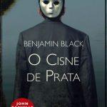 O Cisne de Prata – Quirke Volume 02 – Benjamin Black