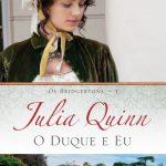 O Duque e Eu – Os Bridgertons – Volume 1 – Julia Quinn
