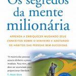 Os segredos da mente milionária – T. Harv Eker