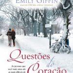 Questões do Coração – Emily Giffin