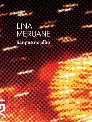 Sangue no Olho – Lina Meruane
