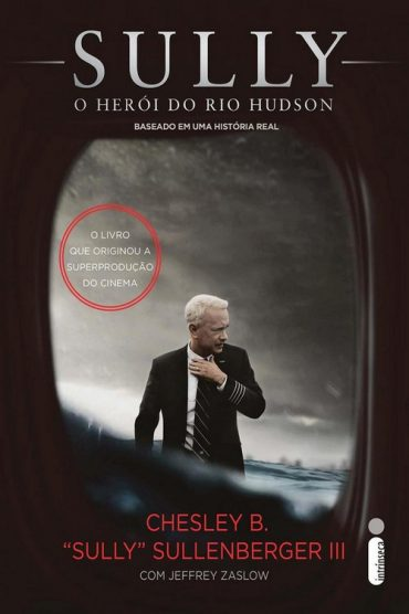 Sully – O Herói do Rio Hudson – Chesley B. Sullenberger