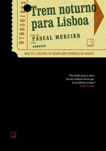 Trem Noturno Para Lisboa – Pascal Mercier