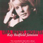 Uma Mente Inquieta – Kay Redfield Jamison
